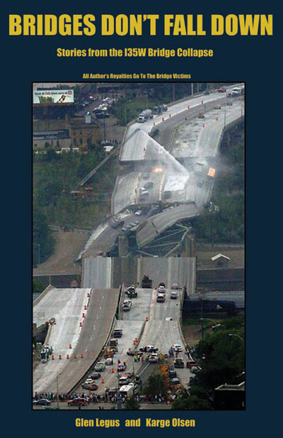 Image for Bridges Don't Fall Down: Stories from the I35W Bridge Collapse